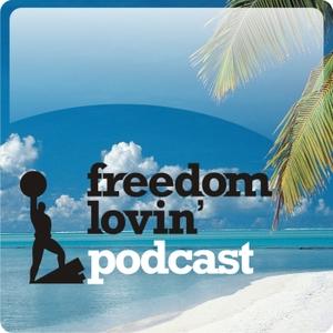 The Freedom Lovin' Podcast by Kevin Koskella: Online Entrepreneur, Blogger, Travel Junkie, Internet Business Owner