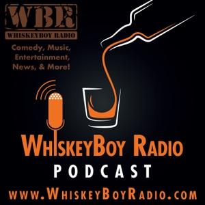 WhiskeyBoy Radio – Variety Podcast by WhiskeyBoy Radio