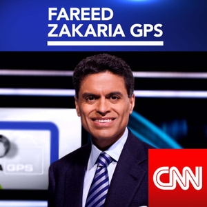 Fareed Zakaria GPS by CNN