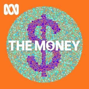 The Money by ABC Radio