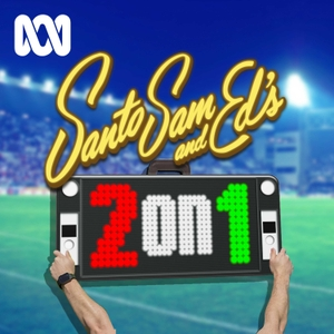 Santo, Sam and Ed's 2 on 1 by ABC Radio
