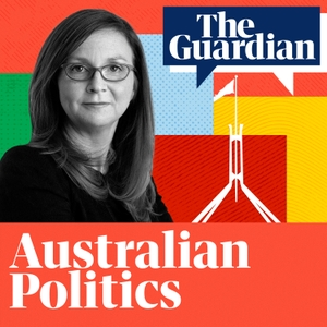 Australian Politics by The Guardian