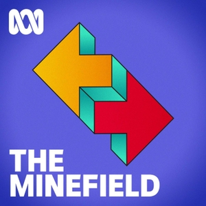 The Minefield - ABC RN by ABC Radio National