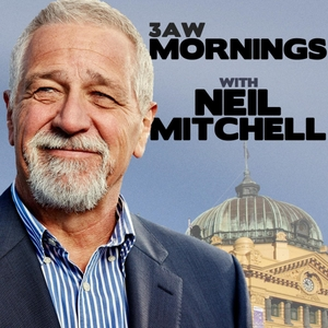 Mornings with Neil Mitchell by 3AW