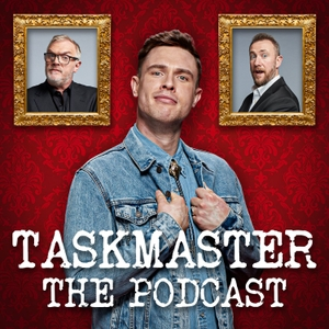 Taskmaster The Podcast by Avalon Television Ltd