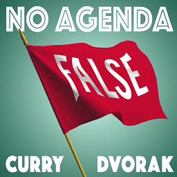 No Agenda by Adam Curry & John C. Dvorak