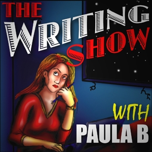 The Writing Show by Paula B