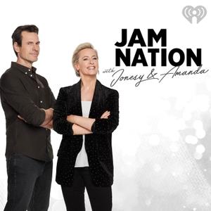Jonesy & Amanda's JAMcast! by Australian Radio Network