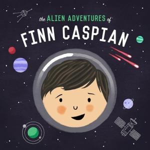 The Alien Adventures of Finn Caspian: Science Fiction for Kids by Gen-Z Media | Wondery