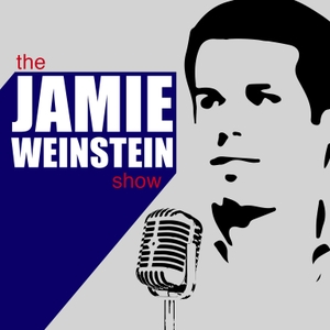 The Jamie Weinstein Show by Jamie Weinstein