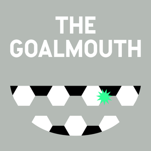 The Goalmouth: Bite-size soccer news by The Goalmouth