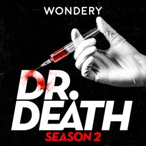 Dr. Death Season 2: Dr. Fata by Wondery