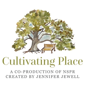 Cultivating Place by Jennifer Jewell / Cultivating Place