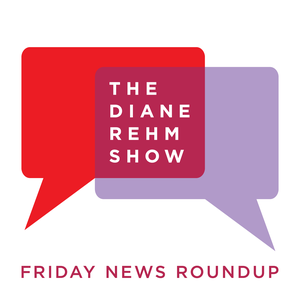 The Diane Rehm Show: Friday News Roundup by WAMU