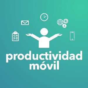 Productividad Móvil by AVpodcast