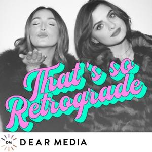 That's So Retrograde by Elizabeth Kott and Stephanie Simbari