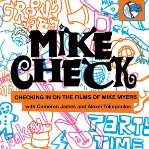 Mike Check with Cameron James & Alexei Toliopoulos by Sanspants Radio