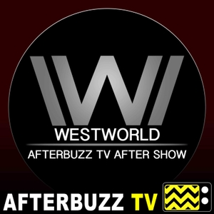 The Westworld After Show by AfterBuzz TV