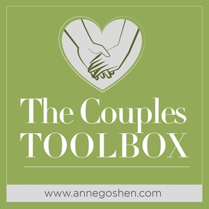 THE COUPLES TOOLBOX | Relationships | Marriage | Gottman Method | Therapy | Family | Counseling by Dr. Anne Goshen