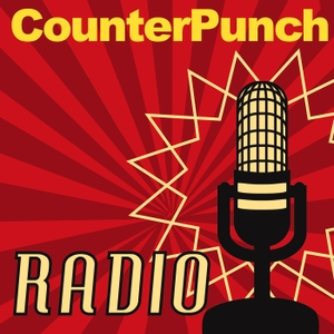 CounterPunch Radio by CounterPunch Radio