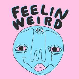 Feelin Weird by Kye Plant