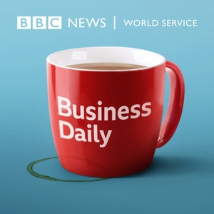 Business Daily by BBC World Service