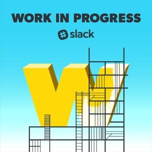 Work in Progress by Slack