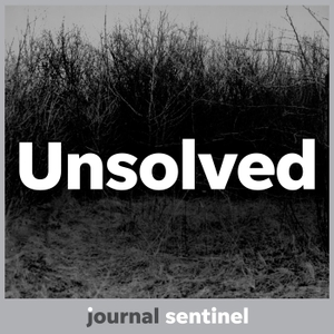 Unsolved by Milwaukee Journal Sentinel