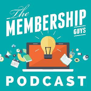 The Membership Guys Podcast with Mike Morrison by The Membership Guys