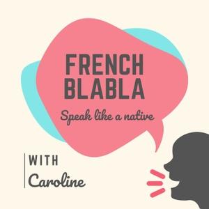 French Blabla by Speak Like a native