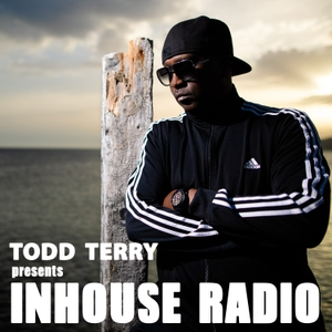 Todd Terry Presents InHouse Radio by This Is Distorted