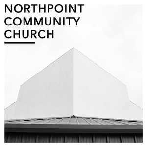 Northpoint Community Church by Northpoint Community Church