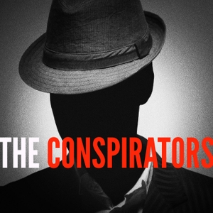 The Conspirators Podcast by The Conspirators Podcast