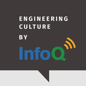 Engineering Culture by InfoQ by InfoQ