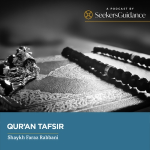 Qur'an Tafsir: Understanding the Word of Allah with Shaykh Faid Mohammed Said by seekersguidance.org