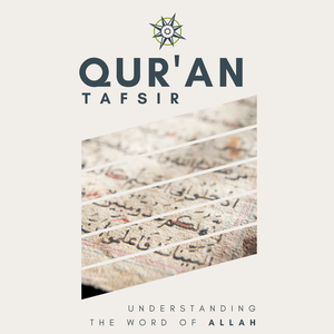 Qur'an Tafsir: Understanding the Word of Allah with Shaykh Faid Mohammed Said