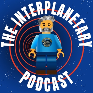 Interplanetary Podcast by Matthew Russell / Jamie Franklin
