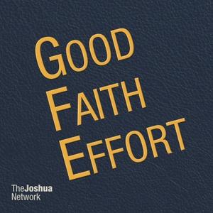 Good Faith Effort by The Joshua Network