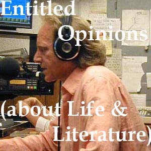 Entitled Opinions (about Life and Literature) by Robert Harrison