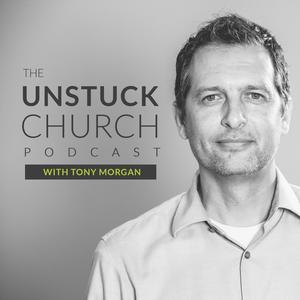The Unstuck Church Podcast with Tony Morgan by Tony Morgan