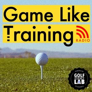 Game Like Training Radio by Golf Science Lab