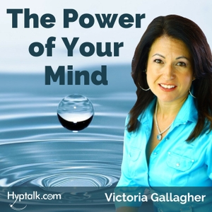 Tap into The Power of Your Mind using Law of Attraction and Hypnosis Techniques by Victoria Gallagher