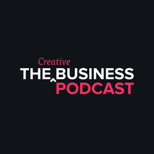 The Creative Business Podcast. Build a better, more successful creative business for yourself.