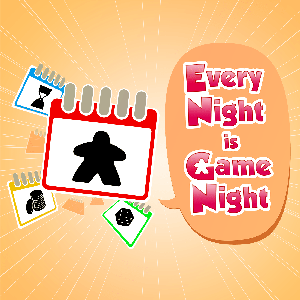 Every Night is Game Night by Board Gamers Anonymous