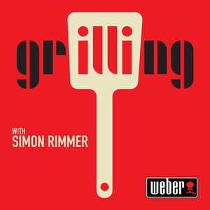 Grilling by Off Script / Simon Rimmer