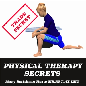 physical therapy secrets podcast-Stretch away muscle pain using safe stretches that target the tight muscles causing pain by Mary Smithson Hutto MS,RPT,AT,LMT