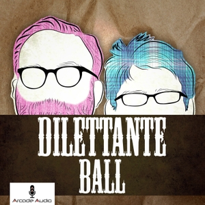 Dilettante Ball by Arcade Audio