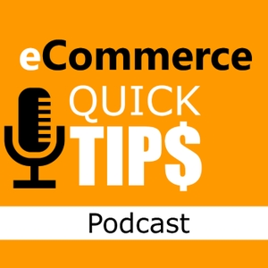 eCommerce Quick Tips Podcast by Mike Davis