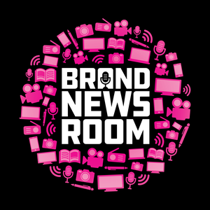 Brand Newsroom by Hosted by James Lush, Nic Hayes and Sarah Mitchell