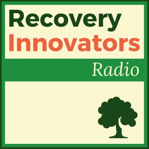 Recovery Innovators Radio by James Hamilton Healy